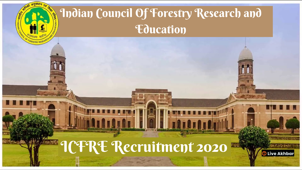 ICFRE Recruitment 2020