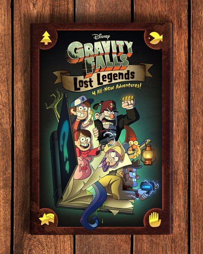 Gravity Falls- Lost Legends