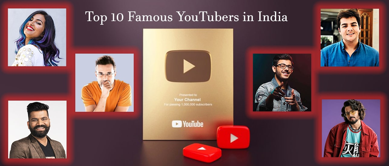 Top 10 most popular and subscribed Youtuber's in INDIA