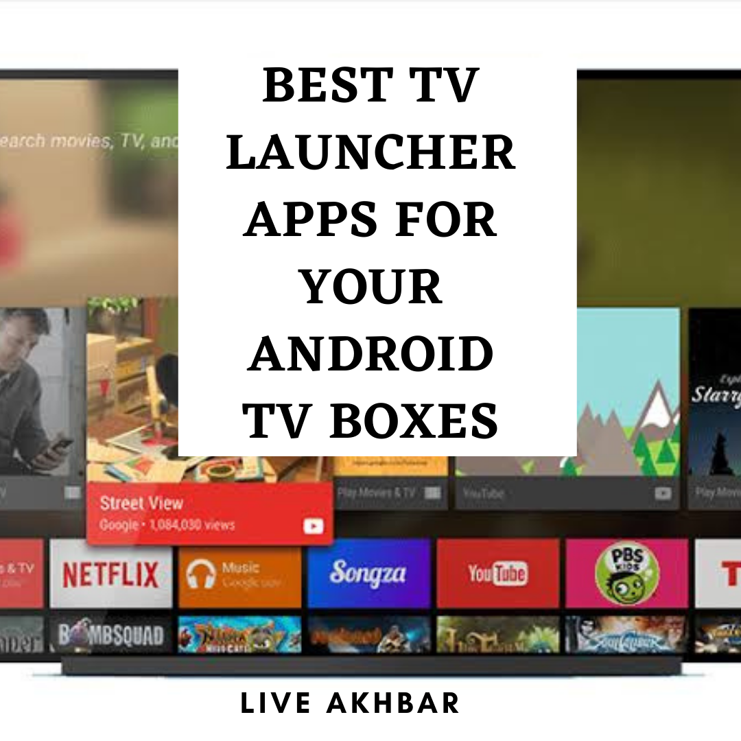Best Android TV Launcher Apps for your Android TV Boxes