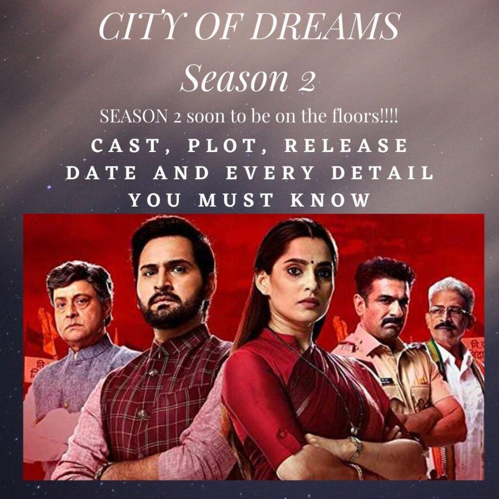 Season 2 of City of Dreams