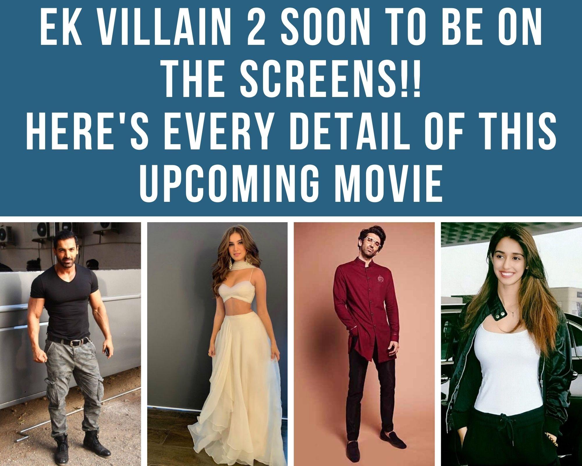 Trailer of ek villain 2
