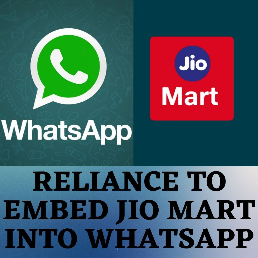 reliance to embed jio mart into whatsapp