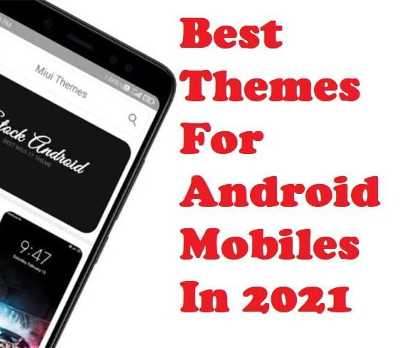 Best Themes For Android Mobiles In 2021 Feature