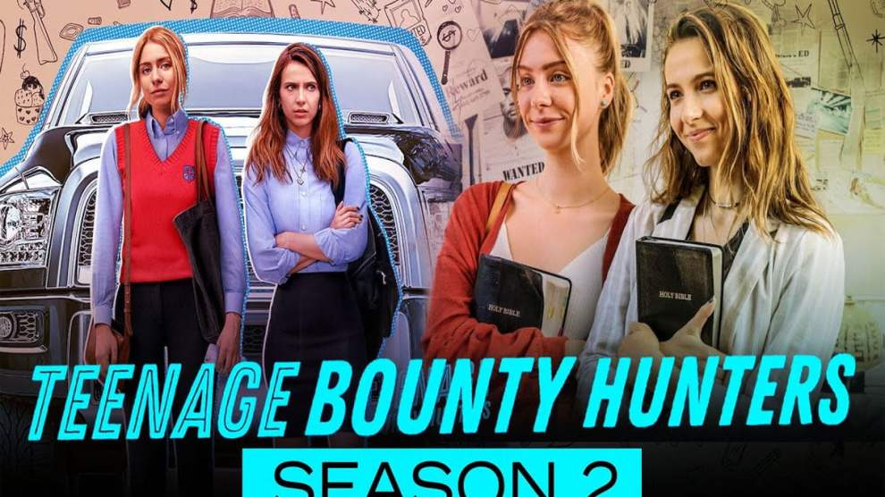 Teenage Bounty Hunters Season 2 Release Date