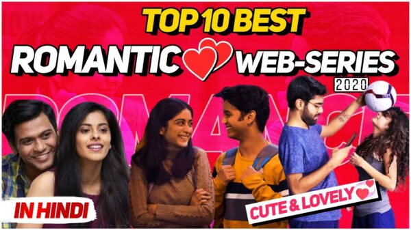 Best Romantic Series In Hindi