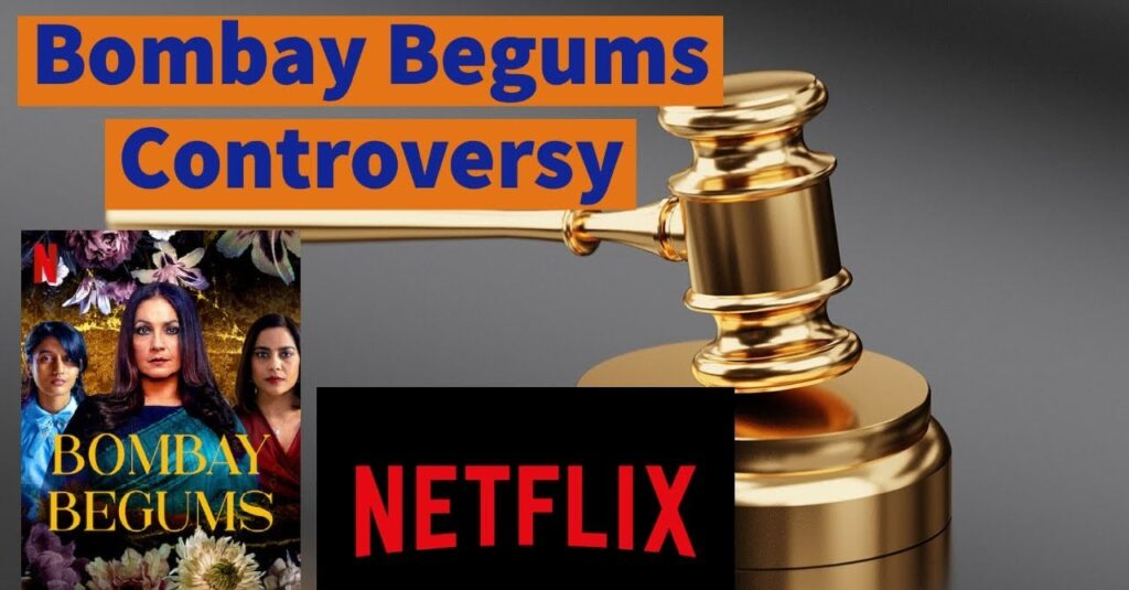 Bombay Begums Controversy