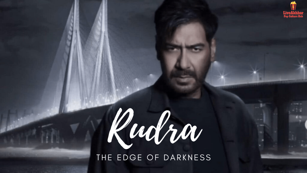 Ajay Devgan Rudra The Edge of Darkness Release Date Details