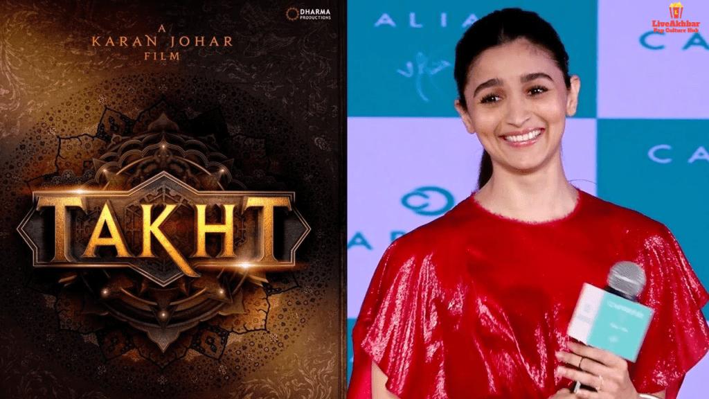 Alia Bhatt Upcoming Movie Takht