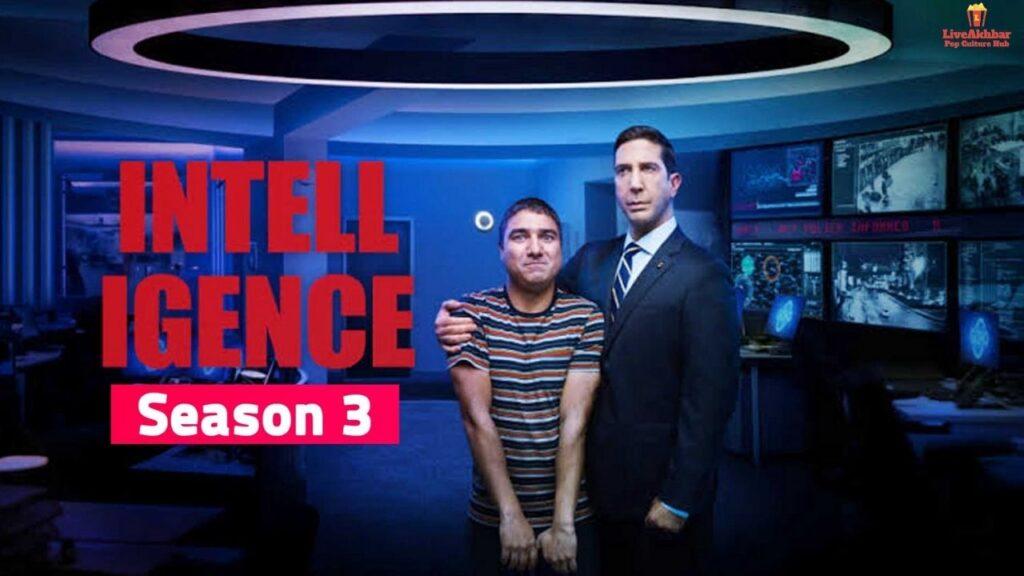 Intelligence Season 3